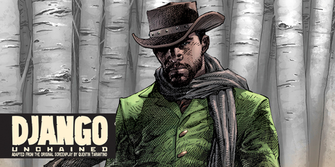 L'adaptation du film Django Unchained en comics par Vertigo : premières images exclusives !